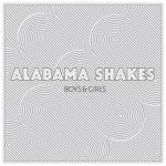 AlabamaShakes.Boys and Girls